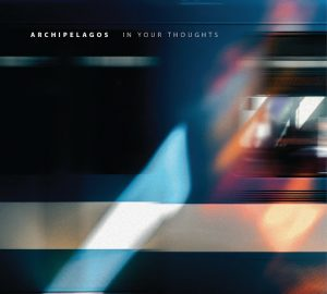archipelagos - in your thoughts